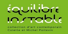 Équilibre instable, Collection Colette et Michel Poitevin